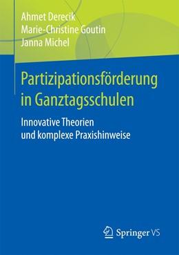 Abbildung von Derecik / Goutin | Partizipationsförderung in Ganztagsschulen | 1. Auflage | 2017 | beck-shop.de
