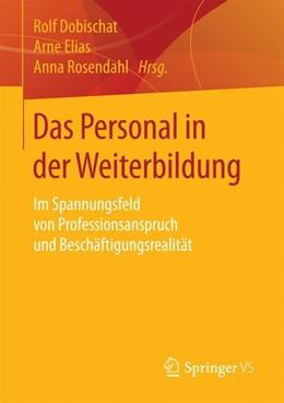 Abbildung von Dobischat / Elias   Das Personal in der Weiterbildung   1. Auflage   2017   beck-shop.de