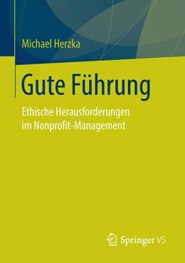 Abbildung von Herzka | Gute Führung | 2017 | Ethische Herausforderungen im ...