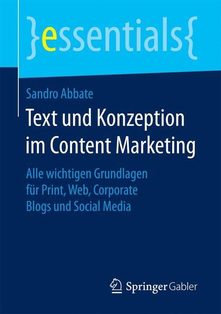 Text und Konzeption im Content Marketing | Abbate, 2017 | Buch (Cover)
