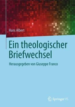 Abbildung von Albert / Franco | Ein theologischer Briefwechsel | 1. Auflage | 2018 | beck-shop.de