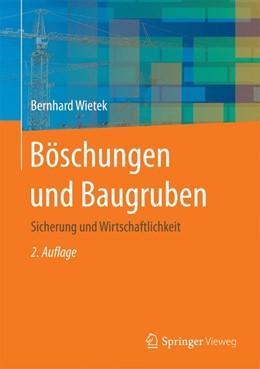 Abbildung von Wietek | Böschungen und Baugruben | 2. Aufl. 2017 | 2017 | Sicherung und Wirtschaftlichke...