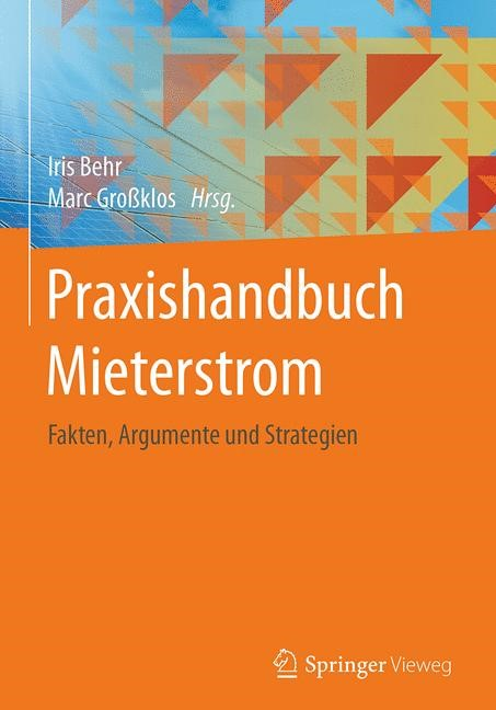 Praxishandbuch Mieterstrom | Behr / Großklos, 2017 | Buch (Cover)