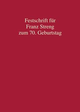 Abbildung von Safferling / Kett-Straub   Festschrift für Franz Streng zum 70. Geburtstag   1. Auflage   2017   beck-shop.de