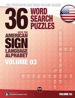 Abbildung von 36 Word Search Puzzles with the American Sign Language Alphabet - Volume 03   2017   ASL Fingerspelling Word Search...