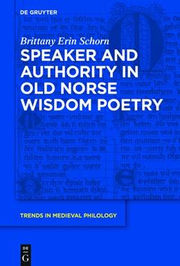 Abbildung von Schorn | Speaker and Authority in Old Norse Wisdom Poetry | 2017