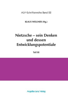 Abbildung von Wellner / Kiss | Nietzsche - sein Denken und dessen Entwicklungspotentiale | 1. Auflage | 2017 | beck-shop.de