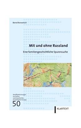 Abbildung von Bonwetsch | Mit und ohne Russland | 1. Auflage | 2017 | beck-shop.de