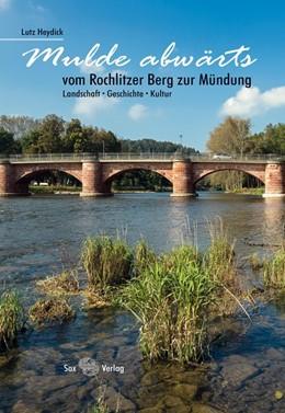 Abbildung von Heydick | Mulde abwärts | 2017 | vom Rochlitzer Berg zur Mündun...