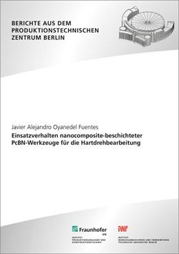 Abbildung von Oyanedel Fuentes / Uhlmann | Einsatzverhalten nanocomposite-beschichteter PcBN-Werkzeuge für die Hartdrehbearbeitung | 1. Auflage | 2017 | beck-shop.de