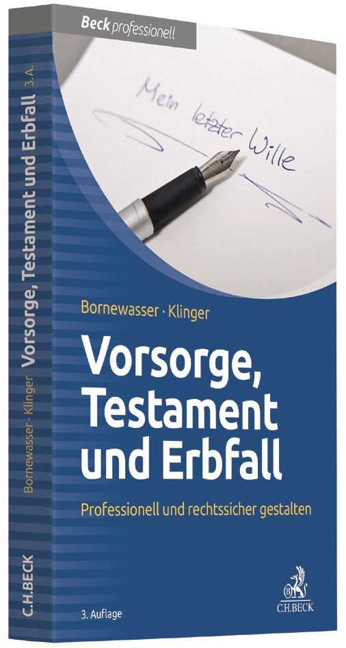 Vorsorge, Testament und Erbfall | Bornewasser / Klinger | 3. Auflage, 2017 | Buch (Cover)