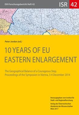 Abbildung von Jordan / Eder | 10 Years of EU Eastern Enlargement | | The Geographical Balance of a ...