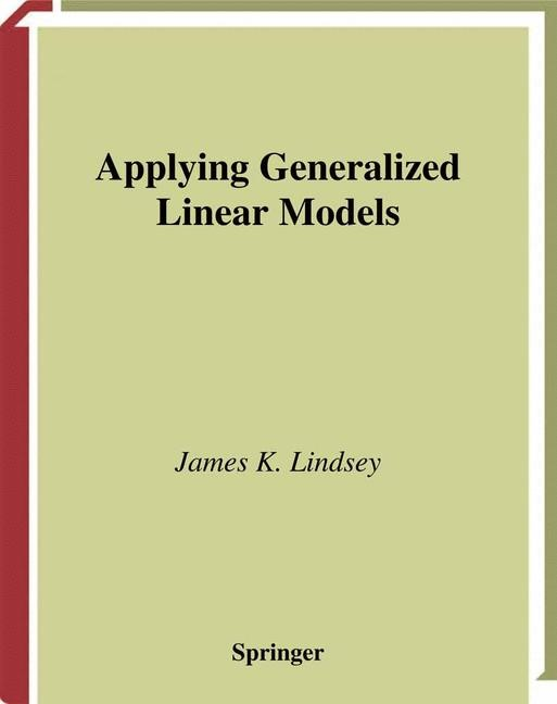 Applying Generalized Linear Models | Lindsey | 1st ed. 1997. Corr. 3rd printing, 2000 | Buch (Cover)
