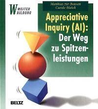 Abbildung von Bonsen / Maleh | Appreciative Inquiry (AI): Der Weg zu Spitzenleistungen | 2001
