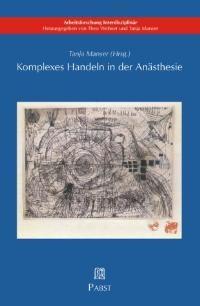 Abbildung von Manser | Komplexes Handeln in der Anästhesie | 2003