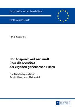 Abbildung von Majercik   Der Anspruch auf Auskunft über die Identität der eigenen genetischen Eltern   1. Auflage   2017   beck-shop.de