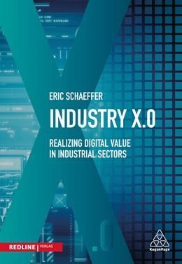 Abbildung von Schaeffer | Industry X.0 | 2017 | Realising digital value in ind...