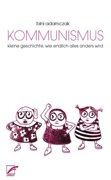 Kommunismus | Adamczak | 4., überarbeitete Auflage, Nachdruck, 2017 | Buch (Cover)