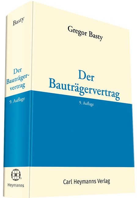 Der Bauträgervertrag | Basty | 9. Auflage., 2017 | Buch (Cover)