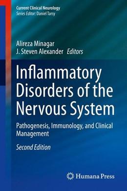 Abbildung von Minagar / Alexander   Inflammatory Disorders of the Nervous System   2nd ed. 2017   2017   Pathogenesis, Immunology, and ...