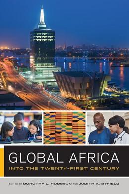 Abbildung von Hodgson / Byfield | Global Africa | First Edition | 2017 | Into the Twenty-First Century | 2