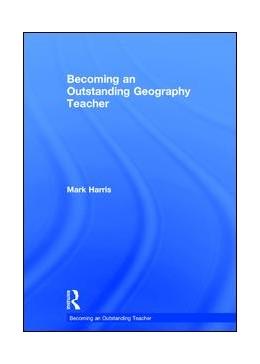 Abbildung von Harris | Becoming an Outstanding Geography Teacher | 1. Auflage | 2017 | beck-shop.de