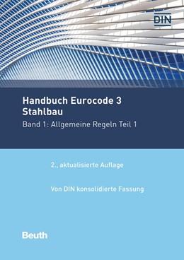 Abbildung von DIN | Handbuch Eurocode 3 - Stahlbau | 2. Auflage | 2017 | beck-shop.de