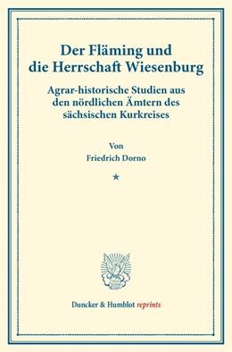 Abbildung von Dorno | Der Fläming und die Herrschaft Wiesenburg | 2017 | Agrar-historische Studien aus ...