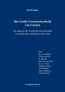 Abbildung von Sachs | Die Große Gesetzesinschrift von Gortyn | 1. Auflage | 2017 | 35 | beck-shop.de