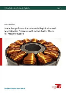 Abbildung von Dinca | Motor design for maximum material exploitation and magnetization procedure with in-line quality check for mass production | 1. Auflage | 2017 | beck-shop.de