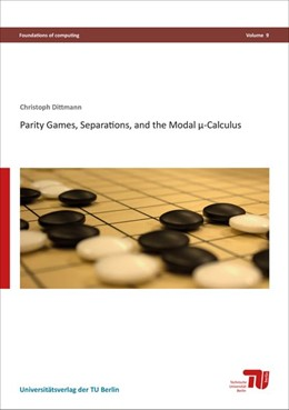 Abbildung von Dittmann | Parity games, separations, and the modal µ-calculus | 2017