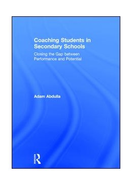 Abbildung von Abdulla | Coaching Students in Secondary Schools | 2017 | Closing the Gap between Perfor...