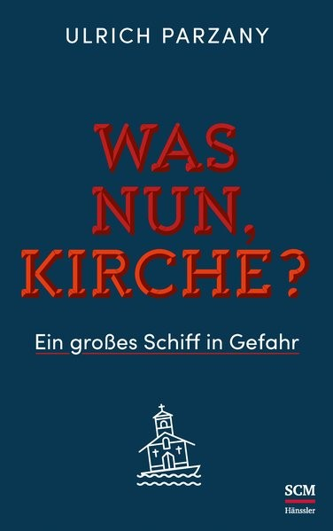 Was nun, Kirche? | Parzany | 3. Auflage, 2017 | Buch (Cover)
