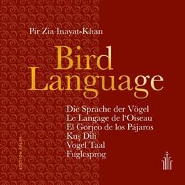 Abbildung von Inayat-Khan / Der Inayati-Orden Deutschland e. V.   Bird Language - Die Sprache der Vögel - Aphorisms in 7 Languages   1. Auflage   2017   beck-shop.de
