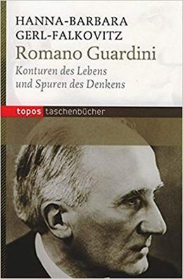 Abbildung von Gerl-Falkovitz | Romano Guardini | 3. Auflage. | 2017 | Konturen des Lebens und Spuren...