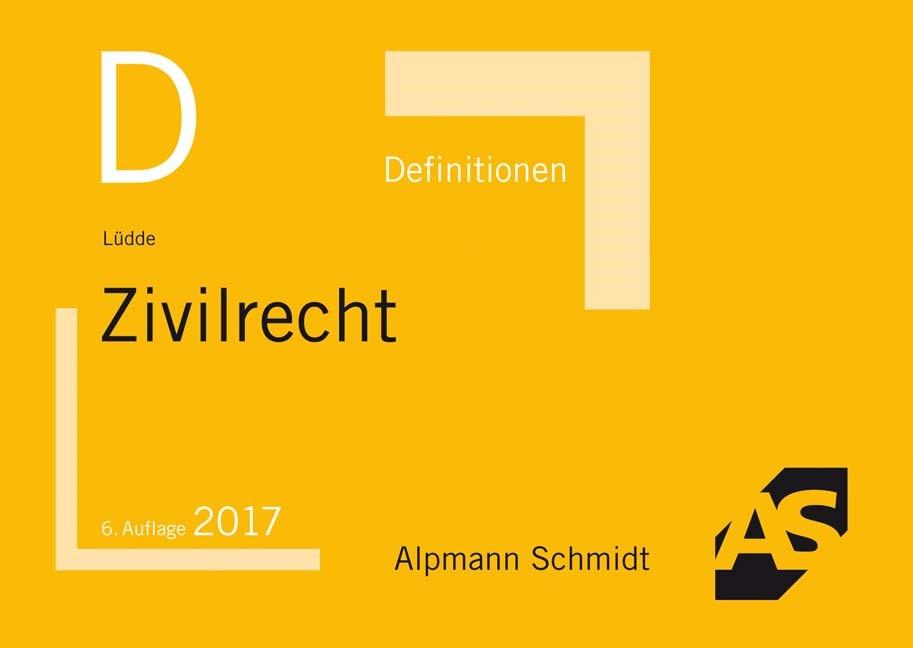 Definitionen Zivilrecht | Lüdde | 6., neu bearbeitete Auflage, 2017 | Buch (Cover)
