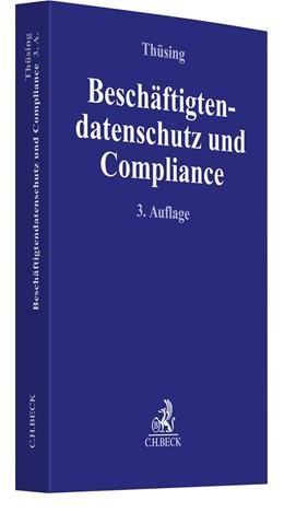 Abbildung von Thüsing | Beschäftigtendatenschutz und Compliance | 3. Auflage | 2021 | beck-shop.de