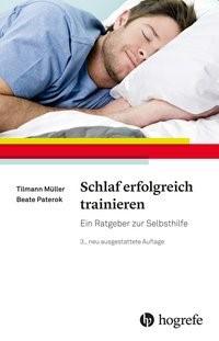 Schlaf erfolgreich trainieren | Müller / Paterok | 3., neu ausgestattete Auflage 2017, 2017 | Buch (Cover)