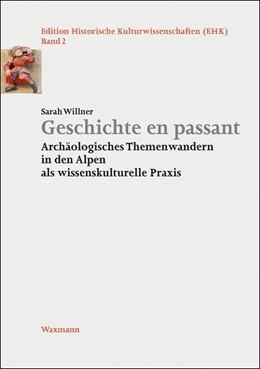 Abbildung von Willner | Geschichte en passant | 2017 | Archäologisches Themenwandern ...