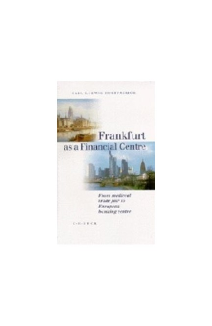 Cover: Carl-Ludwig Holtfrerich, Frankfurt as a financial centre