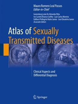 Abbildung von Passos | Atlas of Sexually Transmitted Diseases | 1. Auflage | 2017 | beck-shop.de