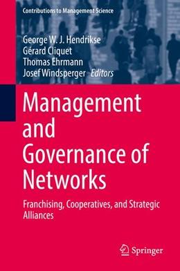 Abbildung von Hendrikse / Cliquet | Management and Governance of Networks | 1. Auflage | 2017 | beck-shop.de