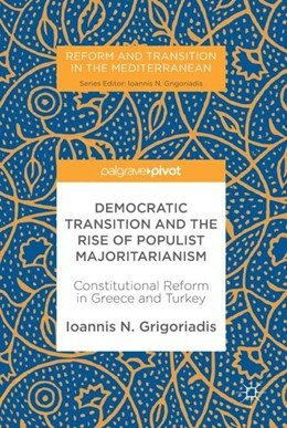 Abbildung von Grigoriadis | Democratic Transition and the Rise of Populist Majoritarianism | 2017 | Constitutional Reform in Greec...