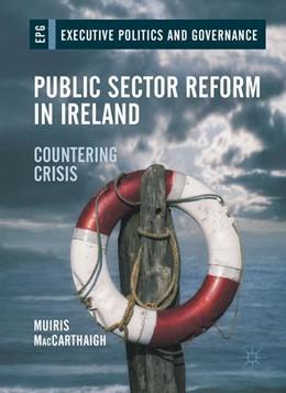 Abbildung von MacCarthaigh | Public Sector Reform in Ireland | 1. Auflage | 2017 | beck-shop.de