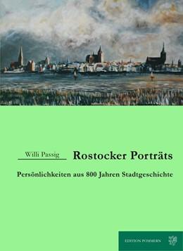Abbildung von Passig   Rostocker Porträts   1. Auflage   2017   beck-shop.de