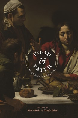 Abbildung von Albala / Eden | Food and Faith in Christian Culture | 2011