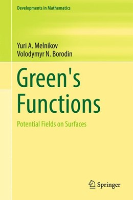 Abbildung von Melnikov / Borodin | Green's Functions | 1st ed. 2017 | 2017 | Potential Fields on Surfaces | 48