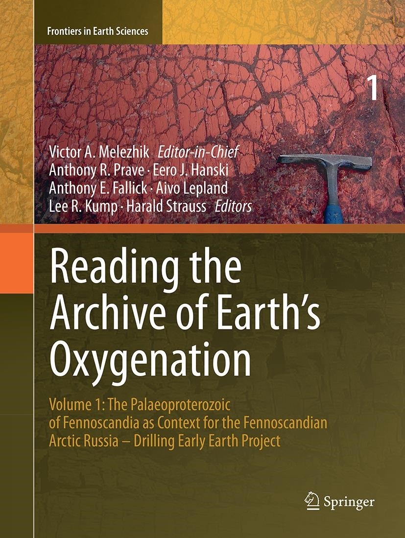 Abbildung von Melezhik / Prave / Fallick / Kump / Strauss / Lepland / Hanski | Reading the Archive of Earth's Oxygenation | Softcover reprint of the original 1st ed. 2013 | 2017