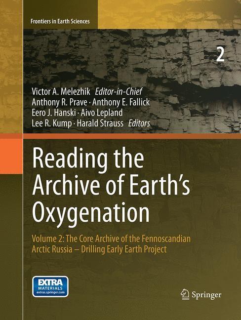 Abbildung von Melezhik / Prave / Hanski / Fallick / Lepland / Kump / Strauss   Reading the Archive of Earth's Oxygenation   Softcover reprint of the original 1st ed. 2013   2017