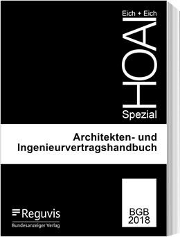 Abbildung von Eich / Eich | Architekten- und Ingenieurverträge | 3., überarbeitete Auflage | 2019 | HOAI Spezial